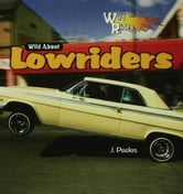 Wild About Lowriders ebook by Poolos, J.