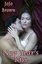 New Year's Kiss ebook by JoJo Brown