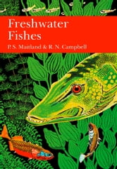 British Freshwater Fish (Collins New Naturalist Library, Book 75) ebook by P. S. Maitland,R. N. Campbell