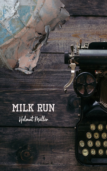 Milk Run ebook by Helmut Müller