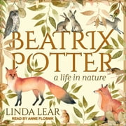 Beatrix Potter - A Life in Nature audiobook by Linda Lear