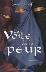 Le Voile de la peur ebook by Samia Shariff,Lynda Thalie