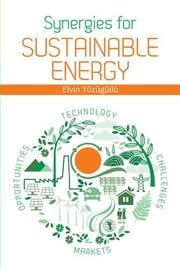 Synergies for Sustainable Energy ebook by Yuzugullu, Elvin