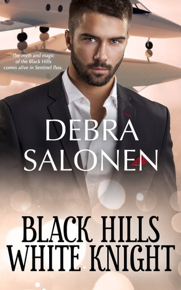 Black Hills White Knight - a Hollywood-meets-the-real-wild-west contemporary romance series ebook by Debra Salonen