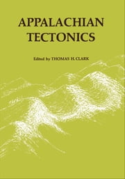 Appalachian Tectonics ebook by Thomas Clark