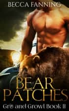 Bear Patches ebook by Becca Fanning