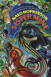 Sister Mine ebook by Nalo Hopkinson