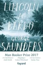 Lincoln au Bardo ebook by George Saunders