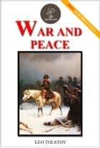 War and Peace - (FREE Audiobook Links!) ebook by Leo Tolstoy