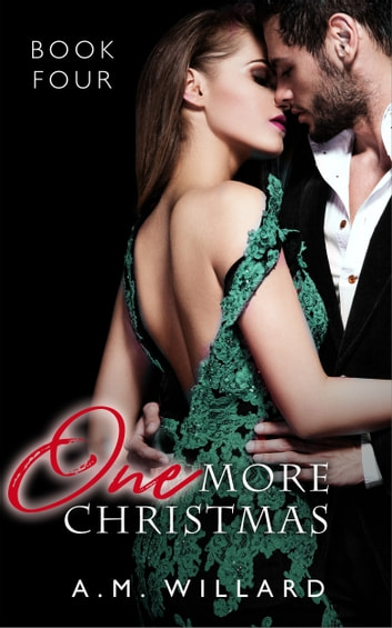 One More Christmas ebook by A.M. Willard