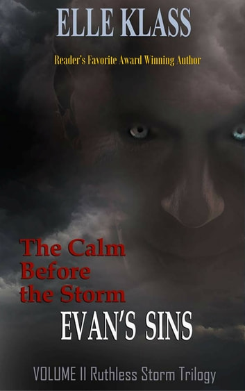The Calm before the Storm Evan's Sins ebook by Elle Klass