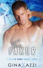 The Faker ebook by Gina Azzi