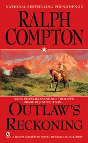 Ralph Compton Outlaw's Reckoning ebook by Ralph Compton,Marcus Galloway