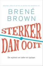 Sterker dan ooit ebook by Bonella van Beusekom,Brené Brown