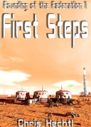 First Steps ebook by Chris Hechtl
