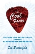 The Cool Factor ebook by Del Breckenfeld