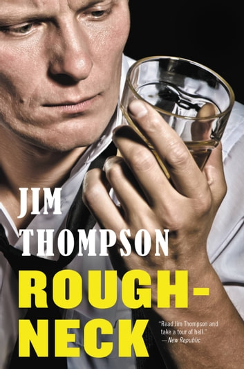 Roughneck ebook by Jim Thompson