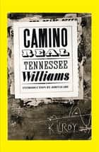 Camino Real ebook by Tennessee Williams