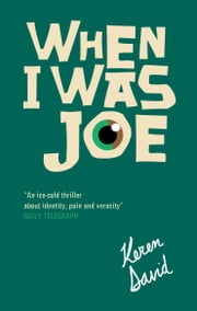 When I Was Joe ebook by Keren David