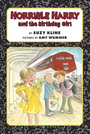 Horrible Harry and the Birthday Girl ekitaplar by Suzy Kline, Amy Wummer