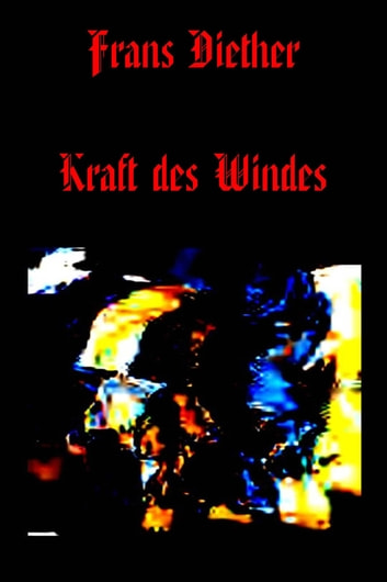 Kraft des Windes ebook by Frans Diether