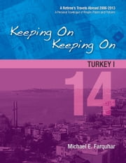 Keeping On Keeping On: 14---Turkey I ebook by Michael Farquhar