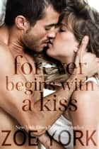 Forever Begins With a Kiss ebook by