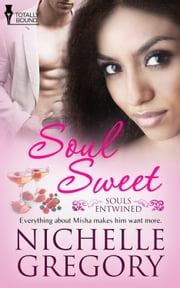 Soul Sweet ebook by Nichelle  Gregory