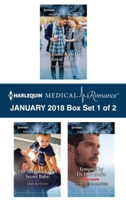 Harlequin Medical Romance January 2018 - Box Set 1 of 2 - Pregnant with His Royal Twins\The Surgeon King's Secret Baby\Tempted by Dr. Off-Limits ebook by Louisa Heaton, Amy Ruttan, Charlotte Hawkes