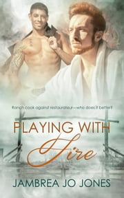 Playing with Fire ebook by Jambrea Jo Jones