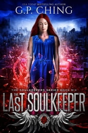 The Last Soulkeeper ebook by G. P. Ching