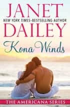 Kona Winds ebook by Janet Dailey