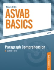 Master the ASVAB Basics--Paragraph Comprehension - Chapter 9 of 12 ebook by Peterson's