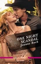 One Night Scandal ebook by Joanne Rock