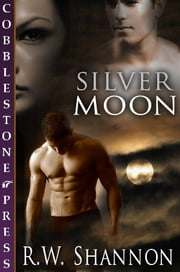 Silver Moon ebook by R.W. Shannon