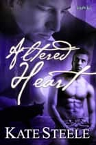Altered Heart ebook by Kate Steele