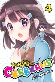 Today's Cerberus, Vol. 4 ebook by Ato Sakurai