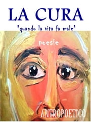 La cura ebook by Antropoetico
