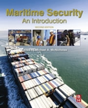 Maritime Security - An Introduction ebook by Michael McNicholas