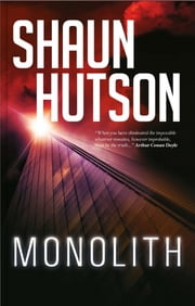 Monolith ebook by Shaun Hutson