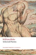 William Blake: Selected Poems ebook by William Blake, Nicholas Shrimpton