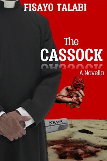 The Cassock by Fisayo Talabi - a book by Fisayo Talabi ebook by fisayo talabi