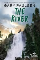 The River ebook by Gary Paulsen