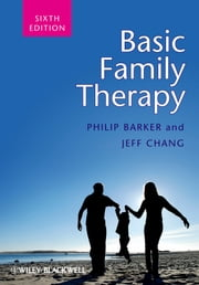 Basic Family Therapy ebook by Philip Barker, Jeff Chang