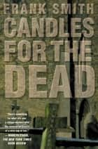 Candles for the Dead ebook by Frank Smith