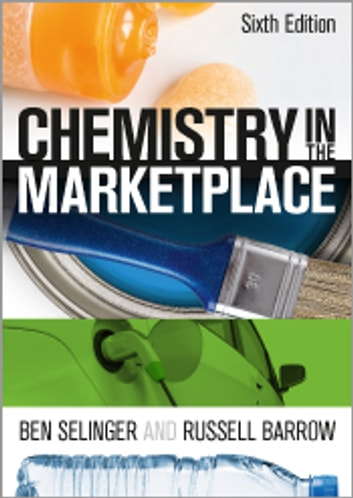 Chemistry in the Marketplace eBook by Ben Selinger,Russell Barrow