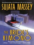The Bride's Kimono eBook por Sujata Massey
