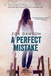 A Perfect Mistake ebook by Zoe Dawson