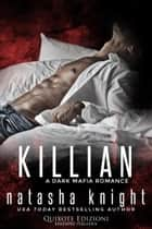 Killian eBook by Natasha Knight