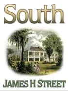 South ebook by James H Street